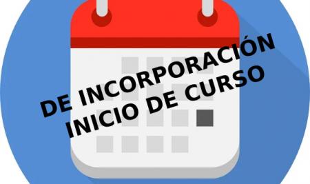 CALENDARIO DE INCORPORACIÓN INICIO DE CURSO 2020-2021